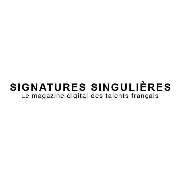 SIGNATURE SINGULIÈRE – MAI 2021