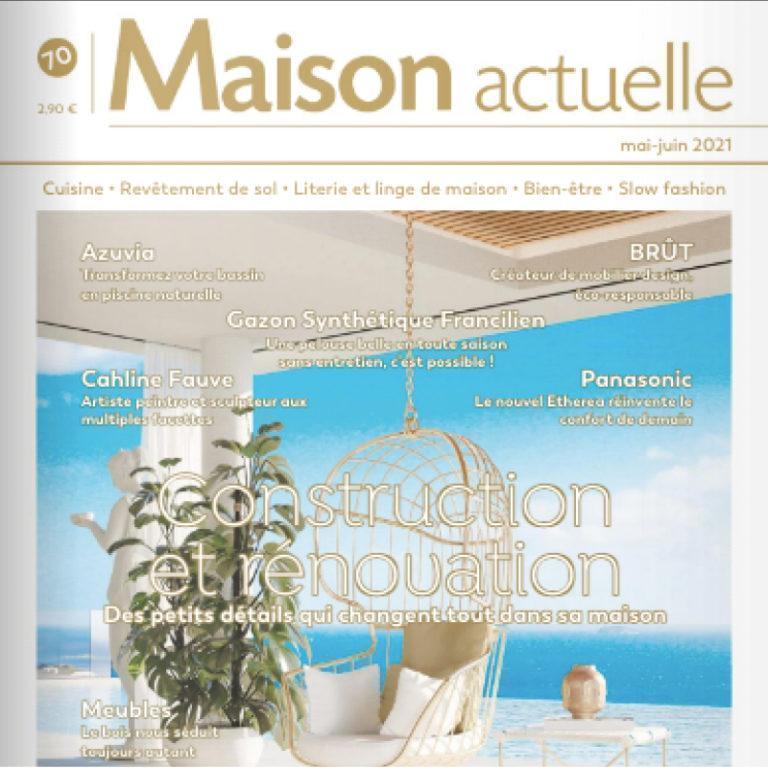 MAISON ACTUELLE – MAI/JUIN 2021