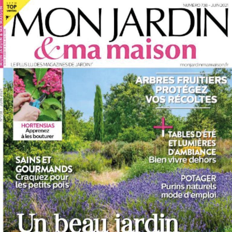 MON JARDIN ET MA MAISON – JUIN 2021
