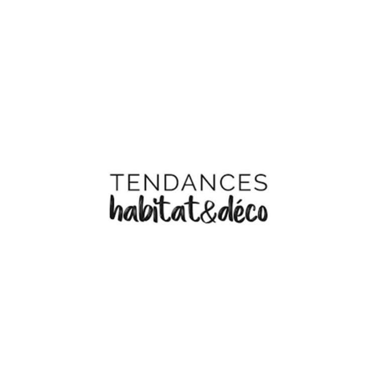 TENDANCES HABITAT & DECO – JUIN/AOUT 2021